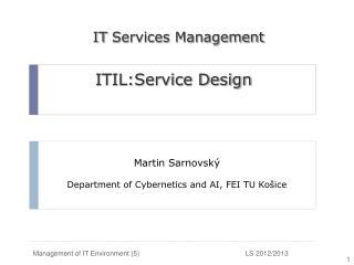Martin Sarnovsk ý Department of Cybernetics and AI, FEI TU  Košice
