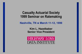Casualty Actuarial Society 1999 Seminar on Ratemaking