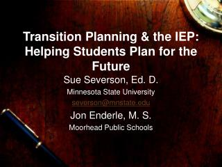 Transition Planning & the IEP: Helping Students Plan for the Future