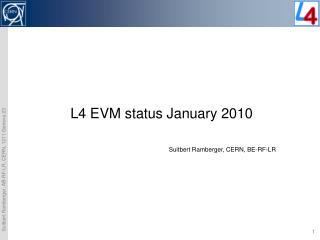 L4 EVM status January 2010