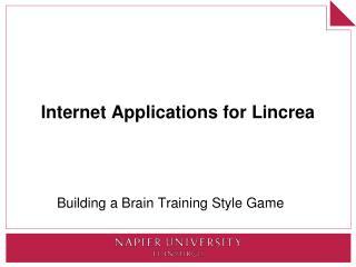 Internet Applications for Lincrea