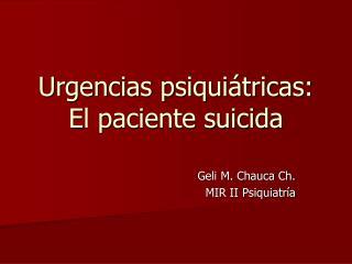 Urgencias psiquiátricas: El paciente suicida