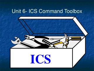 Unit 6- ICS Command Toolbox