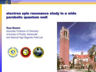 electron spin resonance study in a wide parabolic quantum well Russ Bowers