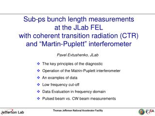 Sub- ps  bunch length measurements a t the JLab FEL with coherent transition radiation (CTR)