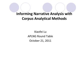 Informing Narrative Analysis with Corpus Analytical Methods