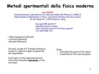 Luca Gavioli Interdisciplinary Laboratories for Advanced Materials Physics (i-LAMP) &