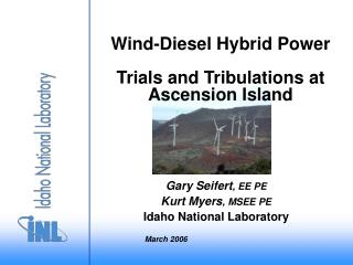 Wind-Diesel Hybrid Power  Trials and Tribulations at Ascension Island