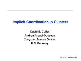 Implicit Coordination in Clusters