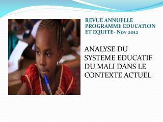 REVUE  ANNUELLE PROGRAMME EDUCATION ET  EQUITE-  Nov  2012