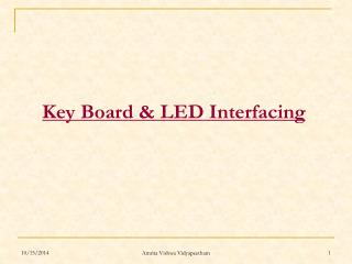Key Board & LED Interfacing