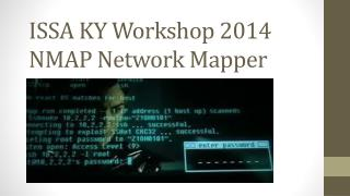 ISSA KY Workshop 2014 NMAP Network Mapper