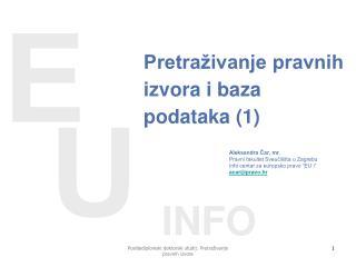 Pretraživanje pravnih izvora i baza podataka (1)