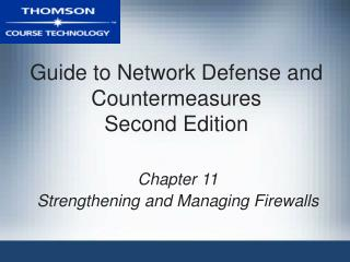 Guide to Network Defense and Countermeasures Second Edition