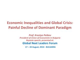 Economic Inequalities and Global Crisis:  Painful Decline of Dominant Paradigm
