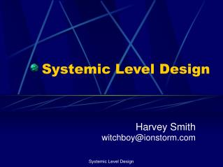 Systemic Level Design
