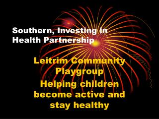 Southern, Investing in Health Partnership