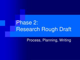 Phase 2:  Research Rough Draft