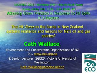 Cath Wallace , Environment and Conservation Organisations of NZ Inc,  eco.nz