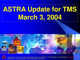 ASTRA Update for TMS March 3, 2004