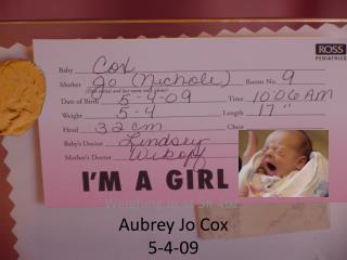 Aubrey Jo Cox 5-4-09