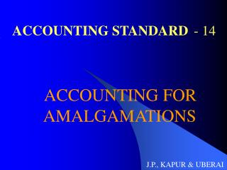 ACCOUNTING STANDARD 	- 14