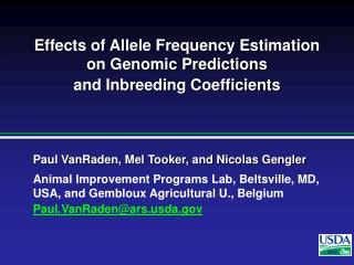 Effects of Allele Frequency Estimation on Genomic Predictions  and Inbreeding Coefficients