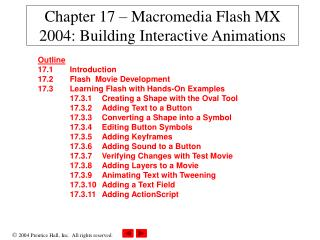 Chapter 17 – Macromedia Flash MX 2004: Building Interactive Animations