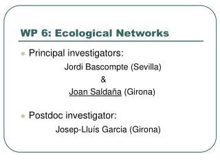 WP 6: Ecological Networks