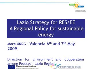 Lazio Strategy for RES/EE  A Regional Policy for sustainable energy