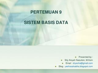 PERTEMUAN  9 SISTEM BASIS DATA