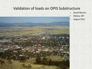 Validation of loads on OPIS Substructure