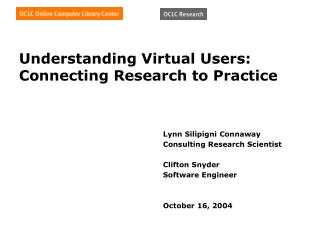 Understanding Virtual Users: Connecting Research to Practice