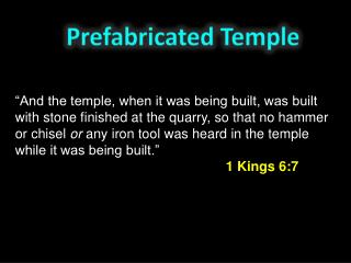 Prefabricated Temple
