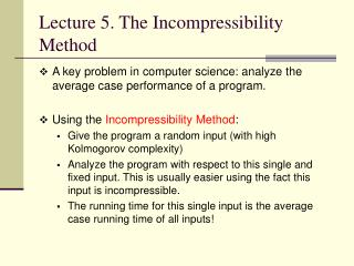 Lecture 5. The Incompressibility Method