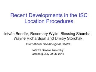 Recent Developments in the ISC Location Procedures