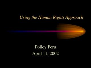 Using the Human Rights Approach