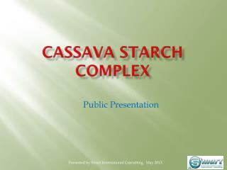 Cassava Starch Complex