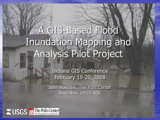A GIS-Based Flood Inundation Mapping and Analysis Pilot Project