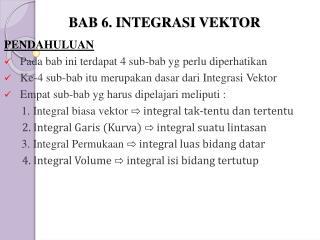BAB 6. INTEGRASI VEKTOR