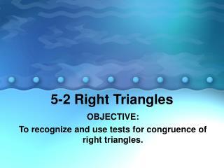 5-2 Right Triangles