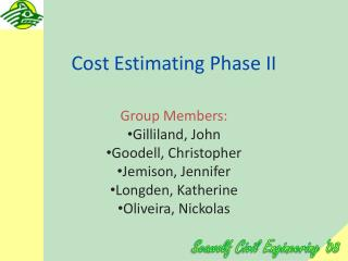 Cost Estimating Phase II