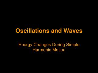 Oscillations and Waves
