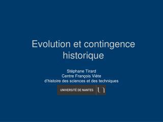 Evolution et contingence historique