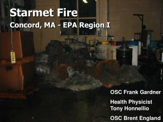 Starmet Fire  Concord, MA - EPA Region I