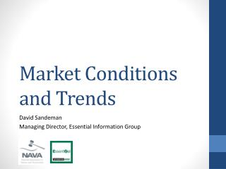 Market Conditions and Trends
