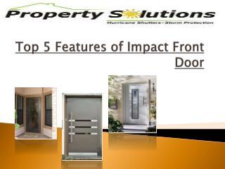 Top 5 Features of Impact Front Door