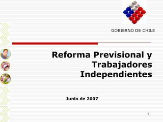 Reforma Previsional y Trabajadores Independientes