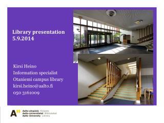Library presentation 5.9.2014