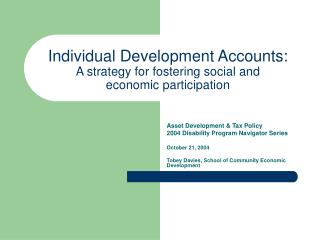 Individual Development Accounts: A strategy for fostering social and  economic participation